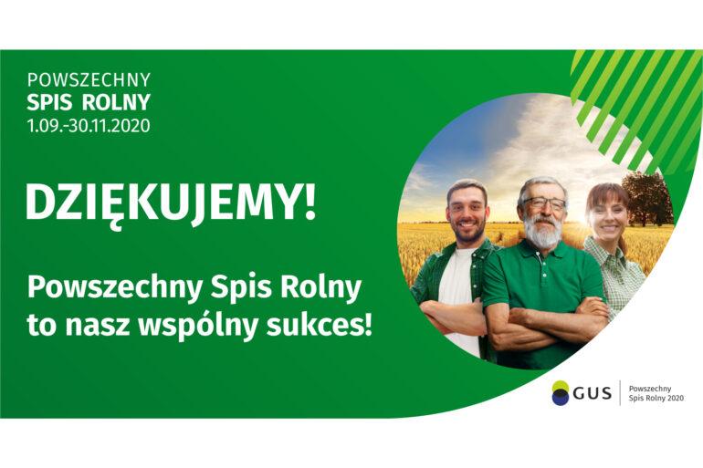 Dziękujemy! Spis rolny to nasz wspólny sukces!
